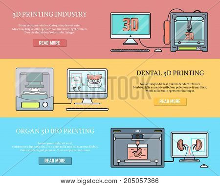 Vector set of horizontal banners with 3d printing industry, Dental 3d printing and Organ 3d bio printing concept flat style design elements for web.