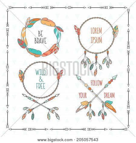 Vector tribal boho style frames with inspirational quotes. Arrow and feather art hand drawn illustration for posters, print.