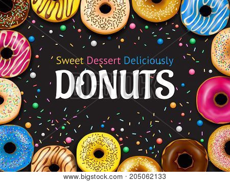 Decorative frame with realistic donuts with various frosting on black background with colorful sprinkles vector illustration