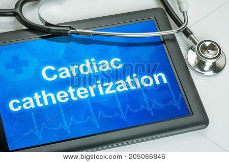 Tablet with the text Cardiac catheterization on the display