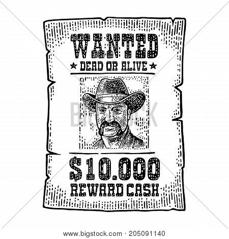 Wanted poster with man in hat. Wild west style. Vintage black engraving illustration for poster web. Isolated on white background.
