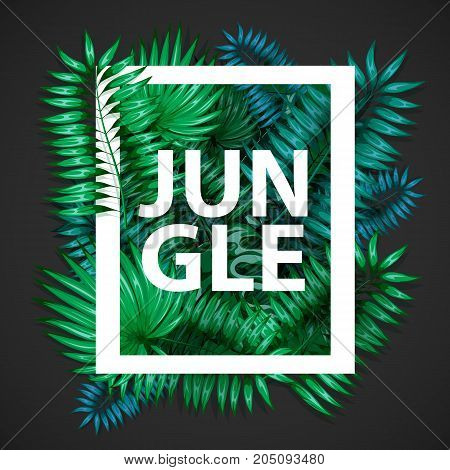 Frame of colorful tropical leaves. Concept of the jungle for the design of invitations, greeting cards and wallpapers. Vector illustration