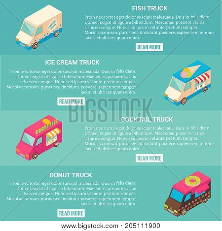 Vector set of fast food truck horizontal banners. Fish, ice cream, cocktail and donut truck isometric icons, place for text.