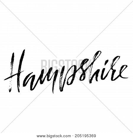 Hampshire. Modern dry brush lettering. Retro typography print. Vector handwritten inscription. USA state
