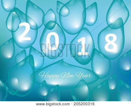 Merry Christmas and Happy New Year 2018, a holiday background with drops of water. Vector. Christmas card. Vector
