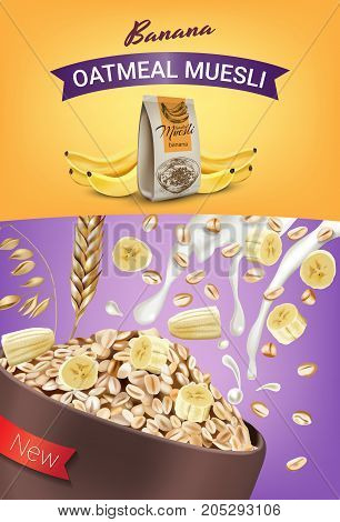 Oatmeal muesli ads. Vector realistic illustration of oatmeal muesli with banana. Vertical poster with product.