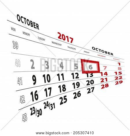 6 October Highlighted On Calendar 2017. Week Starts From Monday.