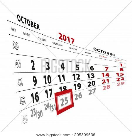 25 October Highlighted On Calendar 2017. Week Starts From Monday.