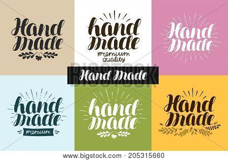 Hand made, logo or label. Handwritten lettering, calligraphy vector illustration