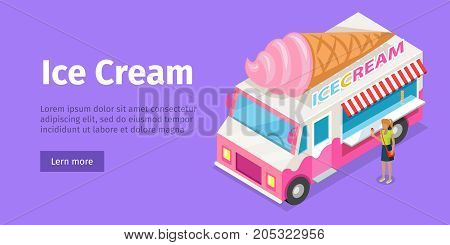 Ice cream truck in isometric projection style design icon. Street fast food concept. Food trolley with ice cream cone illustration. Ice cream mobile shop. Vector