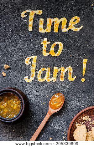 Food Typography Time To Jam On Dark Background. Orange Jam Lettering. Holiday Dessert Concept
