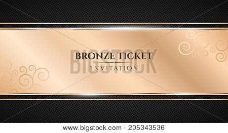 Bronze ticket. Luxurious invitation. Bronze ribbon banner on a black background with a pattern of mesh. Realistic bronze strip with an inscription. VIP invitation. Vector illustration