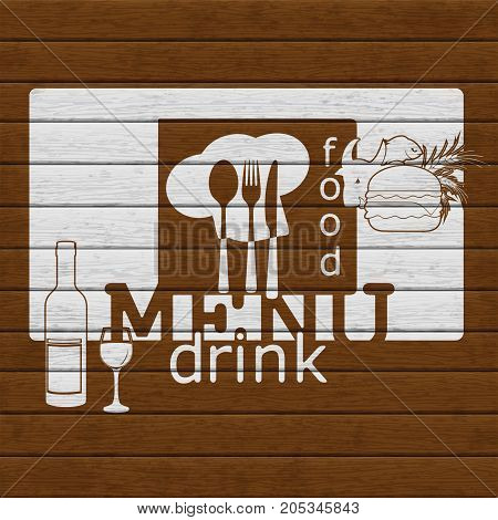 Restaurant menu meal and booze white stencil on a wooden board.