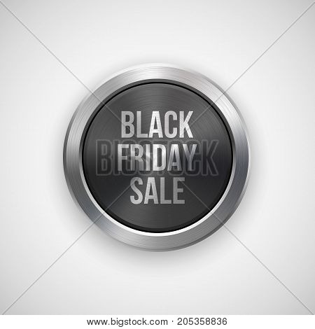 Black friday sale badge, abstract technology circle perforated button with metal texture, chrome, silver, steel and realistic shadow for logo, design concepts, interfaces, apps. Vector illustration.