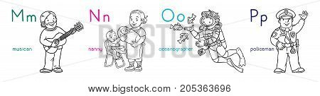 Coloring book set of funny musician, nanny, oceanographer and policeman. Profession ABC series. Children vector illustration. Alphabet