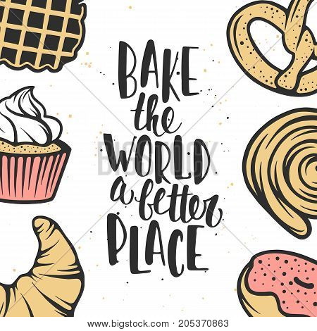 Set of vector bakery elements and handwritten lettering. Hand drawn typography design with pastry pie buns sweets cupcake donut waffles. Modern ink brush calligraphy and linear graphic.