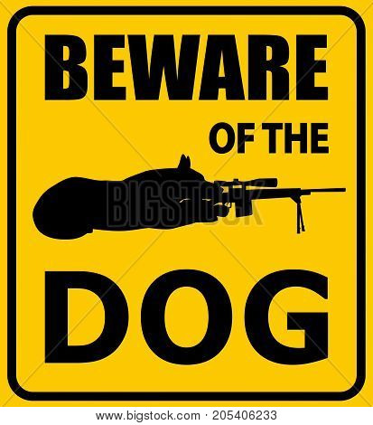 Beware of the dog sign. German shepherd with sniper rifle silhouette vector illustration. Black and yellow warning sign.
