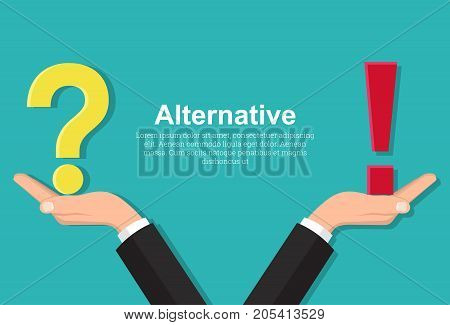 Hands of the businessman hold a question mark and the exclamation mark.Balance between reason and emotions. An alternative in the choice.Opposition of thoughts solution of problems. A vector illustration in flat style.