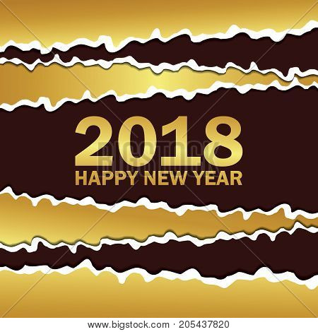 Vector creeting Happy New 2018 Year card. Paper cut effect. Modern ripped background. Christmas banner. Torn paper tape for various purposes. Gold gradient and brown color