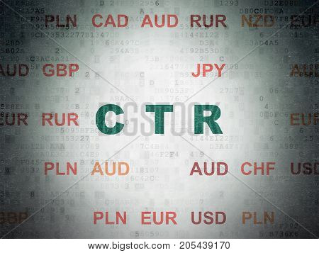 Business concept: Painted green text CTR on Digital Data Paper background with Currency