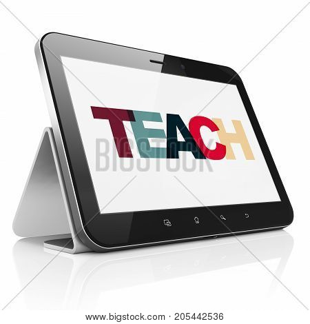 Education concept: Tablet Computer with Painted multicolor text Teach on display, 3D rendering