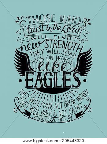Hand lettering Trust in the Lord will find new strength. Biblical background. Christian poster. Isaiah. Like eagles