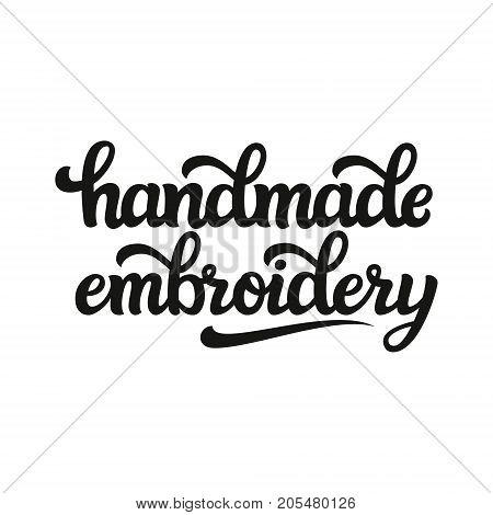 Handmade Embroidery. Vector Lettering Inscription