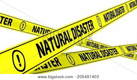 Natural disaster. Yellow warning tapes with inscription
