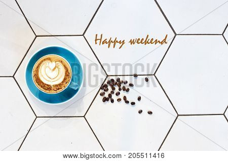 Have A Nice Weekend Word On A Cup