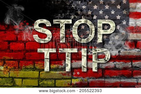 STOP TTIP - Transatlantic Trade and Investment Partnership. United States of America and Germany flags and TTIP text
