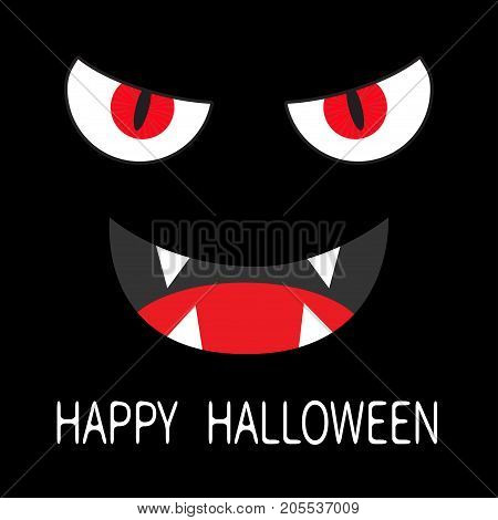 Happy Halloween. Evil Red eyes in dark night. Smiling wicked mouth with fangs tooth tongue. Angry cartoon character head face. Greeting card. Flat design. Black background. Vector illustration