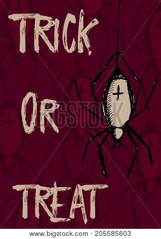 Creative hand drawn card for Halloween holidays. Trick or treat, Lettering with creepy spider on web. Goods for Invitation, flyer, party poster. Vector.