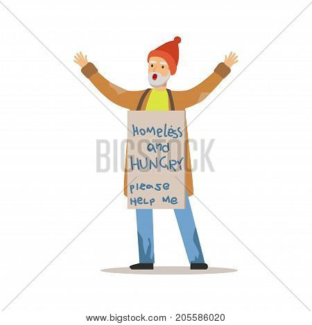 Homeless hungry man character standing on the street holding signboard asking for help, unemployment man needing help vector illustration isolated on a white background