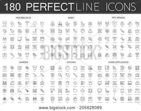 180 modern thin line icons set of household, baby, pet friend, garden, kitchen, home appliances set