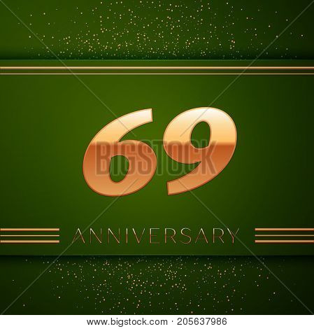 Realistic Sixty nine Years Anniversary Celebration Logotype. Golden numbers and golden confetti on green background. Colorful Vector template elements for your birthday party