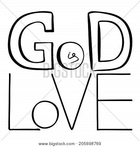 God is love. Bible lettering. Handwritten text about Jesus Christ Vector design