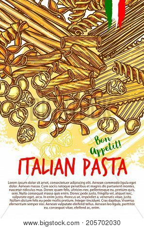 Italian pasta poster of spaghetti, lasagna or fettuccine and ravioli, farfalle or tagliatelle and pappardelle, funghetto pasta or konkiloni and gobeti. Vector bon appetit sketch for Italy cuisine