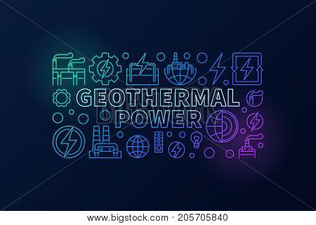 Geothermal Power creative illustration - vector colorful banner made with outline geothermal energy icons on dark background