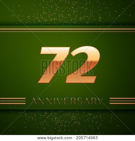 Realistic Seventy two Years Anniversary Celebration Logotype. Golden numbers and golden confetti on green background. Colorful Vector template elements for your birthday party