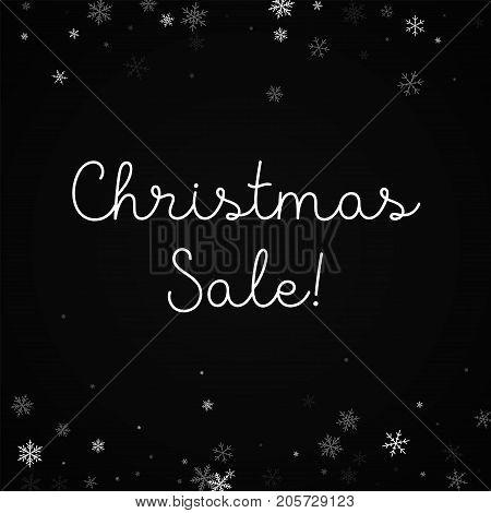 Christmas Sale Greeting Card. Sparse Snowfall Background. Sparse Snowfall On Black Background. Elega