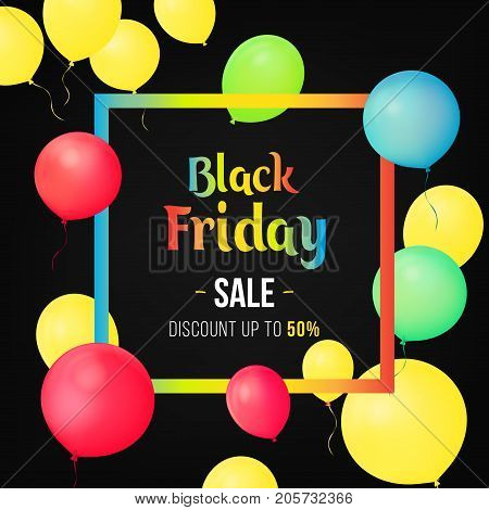 Black Friday Sale Poster with Shiny Balloons on Black Background with Square Frame. Sale banner template design. Discount offer price label, symbol for advertising campaign in retail, promo marketing