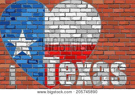 'I love Texas' message on a brick wall - Illustration,  Flag of Texas on a brick wall in heart shape