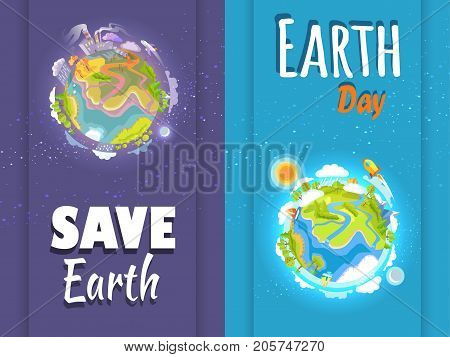 Save Earth day agitation posters with cartoon planet and 3d trees, buildings, air and water crafts, relief and clouds on it vector illustration.