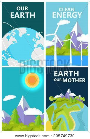 Clean energy for our planet mother earth protection agitation posters set with landscapes and space views vector illustrations.