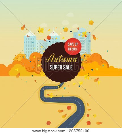 Autumn super sale, save up, special offers, discounts. Autumn park and city, high buildings, landscape, trees, leaves and street. Traffic map of asphalt street. Vector illustration