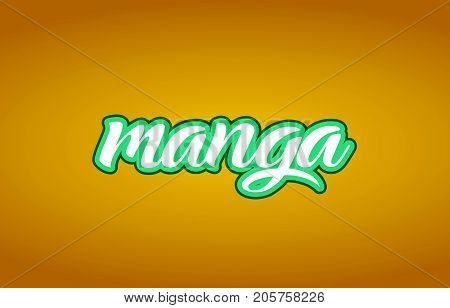 Manga Word Text Logo Icon Typography Design Green Yellow