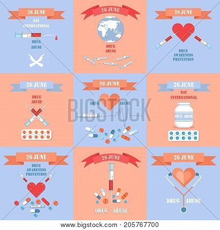 International Day Against Drug Abuse posters set. Syringes with blood and empty, red hearts, colorful pills and Earth vector illustrations.