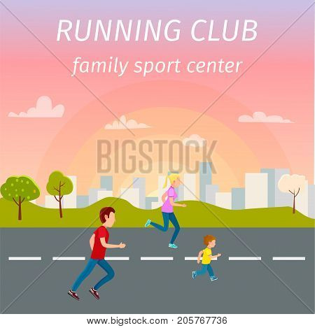 Family running on asphalt road against urban background with sunrise. Mother, father and son takes exercise from sport center vector illustration