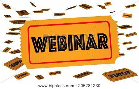 Webinar Tickets Passes Registration Online Learning Training 3d Illustration
