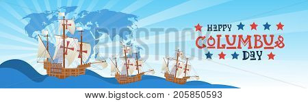 Happy Columbus Day National Usa Holiday Greeting Card With Ship In Ocean Flat Vector Illustration